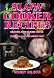 img - for Slow Cooker Recipes: Delicious Slow Cooker Recipes That Help You Lose Weight Fast (Volume 1) book / textbook / text book