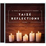 Taize Reflections Volume 1