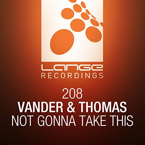Vander And Thomas-Not Gonna Take This-WEB-2016-TSP Download
