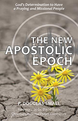 The New Apostolic Epoch