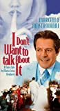 I Don't Want to Talk About It (VHS)
