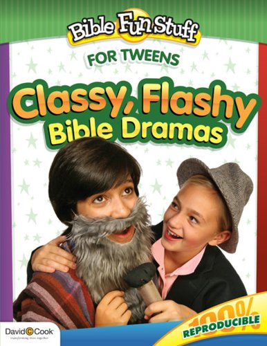 Download Classy, Flashy Bible Dramas (Bible Fun Stuff for Tweens) pdf epub