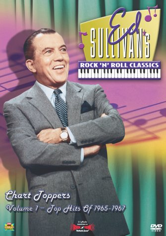 Ed Sullivan's Rock 'n' Roll Classics - Chart Toppers, Vol. 1 - Hits of 1965-1967 by Rhino Theatrical