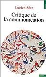 Critique de la communication par Sfez