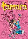 """Afficher """"Tamara n° 14<br /> Amies pour la vie !"""""""