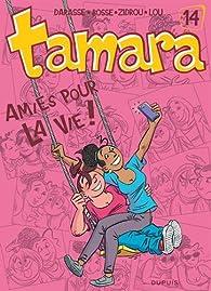 Tamara, Tome 14 : Amies pour la vie ! par Christian Darasse