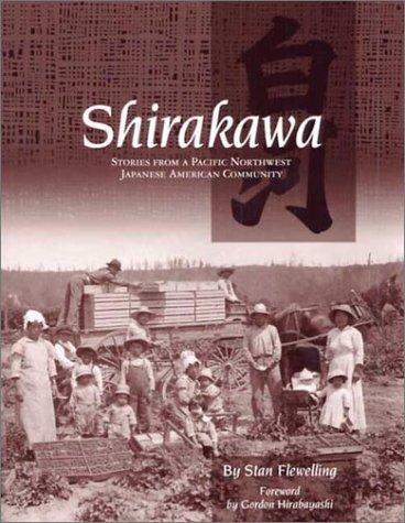 Shirakawa: Stories from a Pacific Northwest Japanese American Community pdf