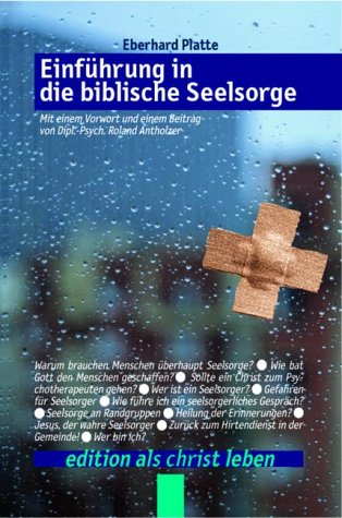 Einführung in die biblische Seelsorge