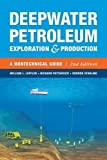 img - for Deepwater Petroleum Exploration & Production: A Nontechnical Guide book / textbook / text book