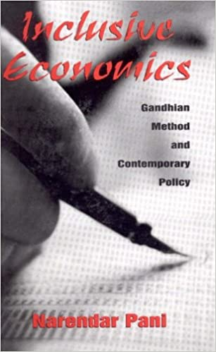 Book Inclusive Economics: Gandhian Method and Contemporary Policy