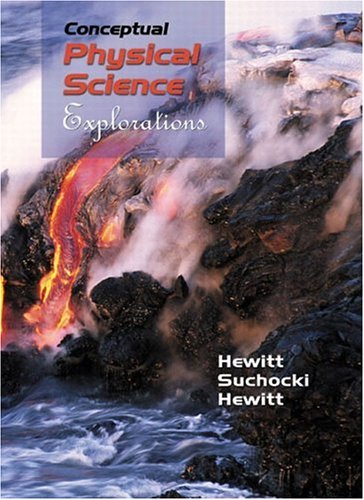 Conceptual Physical Science: Explorations
