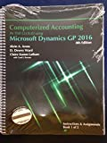 Computerized Accounting in the Cloud Using Microsoft Dynamics-GP 2016