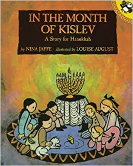 amazon in the month of kislev a story for hanukkah nina jaffe