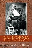 California Here We Come, Eveylena Hilton, 1467067326