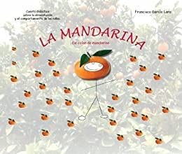 MANDARINA (CUENTOS EDUCATIVOS nº 1) (Spanish Edition) by [Lara, Francisco