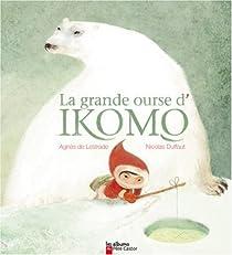 La grande ourse d'Ikomo par Lestrade