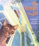 The Upstairs Cat, Karla Kuskin, 0395701465