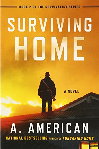 American Series (Surviving Home: A Novel (The Survivalist Series))