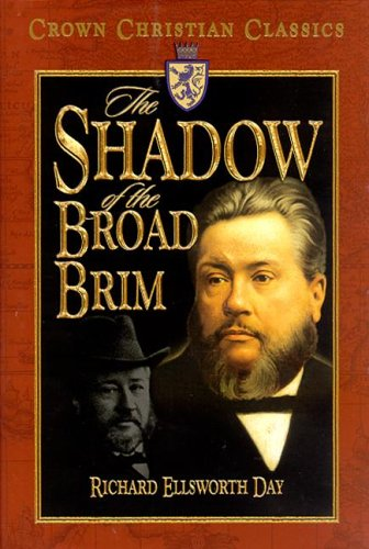 The Shadow of the Broad Brim (Crown Christian Classics)
