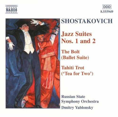 Shostakovich: Jazz Suites Nos. 1 - 2/The Bolt/Tahiti - Suite Shostakovich