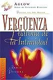 img - for La Verg enza, Ladrona De La Intimidad book / textbook / text book