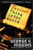 The Easiest Thing in the World, George V. Higgins, 0786714743
