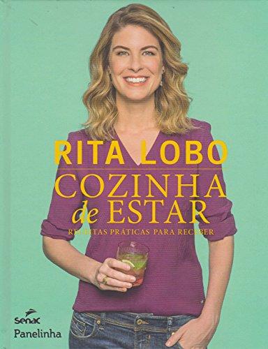 Cozinha de Estar. Receitas Práticas Para Receber(Em Portugues do Brasil)