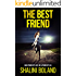 The Best Friend: a chilling psychological thriller
