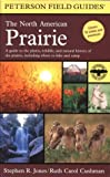 The North American Prairie, Stephen R. Jones and Ruth Carol Cushman, 0618179305