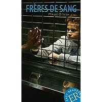 Frères de sang: Französische Lektüre für das 3. und 4. Lernjahr (Easy Readers (Französisch))