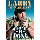 Larry the Cable Guy:Git-R-Done