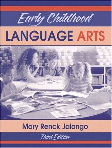 Early Childhood Language Arts (3rd Edition)