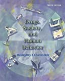 Drugs, Society, and Human Behavior with PowerWeb and HealthQuest 9780072878660