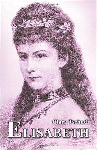 Elisabeth Kaiserin Von österreich Und Königin Von Ungarn Sissi