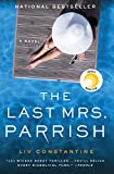 Book cover from The Last Mrs. Parrish: A Novel by Liv Constantine