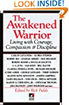 The Awakened Warrior: Living with Cou...