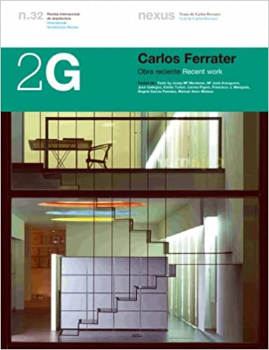 2G N.32 Carlos Ferrater.: Recent work 2G: International Architecture Review Series: Amazon.es: Josep Maria Montaner: Libros