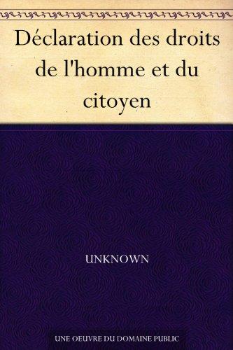 Déclaration des droits de l'homme et du citoyen (French Edition)