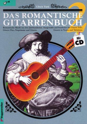 Das romantische Gitarrenbuch, m. je 1 CD-Audio, Tl.2