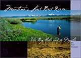 Montana's Last Best River, Pat Munday, 1585743313