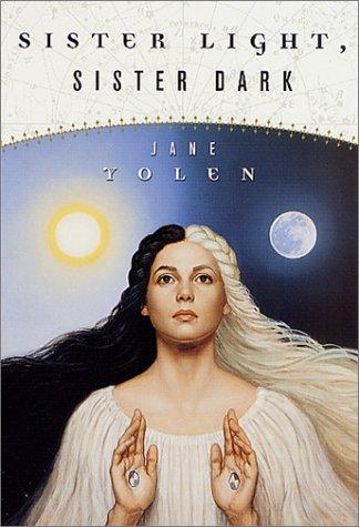 Sister Light, Sister Dark: Book One of the Great Alta Saga