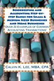 img - for Bookkeeping and Accounting Step-by-step Basics for Small & Medium Sized Businesses and Home Businesses: Over 20 examples of common accounting transactions! (Book #6) book / textbook / text book