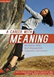 img - for Career with Meaning: Recreation, Parks, Sport Management, Hospitality & Tourism by Keri A. Schwab (2014-05-01) book / textbook / text book