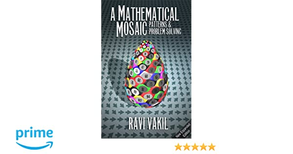 A Mathematical Mosaic: Patterns & Problem Solving (Revised Edition ...