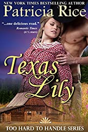 Texas Lily (Too Hard to Handle Book 1)