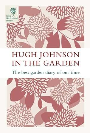Amazoncom Hugh Johnson in the Garden The Best Garden