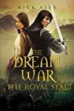 The Dream War, Nick Alex, 1465374000