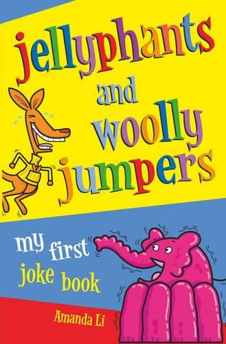 Jellyphants and Wooly Jumpers: M...