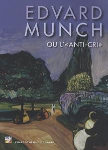 Paperback Edvard Munch ou L'anti-cri (French Edition) [French] Book