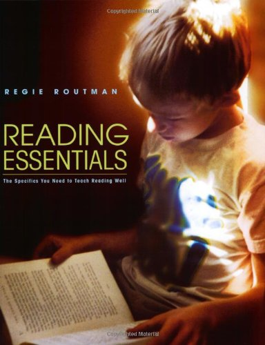 Reading Essentials: The Specifics You Need to Teach...